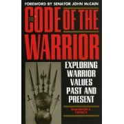 The Code of the Warrior by Shannon E. French