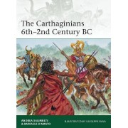 The Carthaginians 6th-2nd Century BC by Andrea Salimbeti
