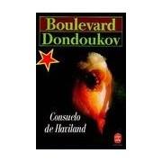 Boulevard Dondoukov - Consuelo De Haviland - Livre