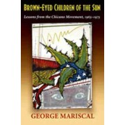 Brown-Eyed Children of the Sun by George Mariscal