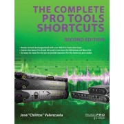 The Complete Pro Tools Shortcuts by Jose Chilitos Valenzuela