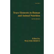 Trace Elements in Human and Animal Nutrition: Vol.2 by E. J. Underwood