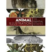 Animal Illustration: The Essential Reference by Carol Belanger Grafton