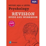 REVISE AQA A Level 2015 Psychology Revision Guide and Workbook by Sarah Middleton