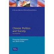 Chinese Politics and Society by Flemming Christiansen