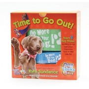 Time to Go Out, A Dog Tricks Kit by Kyra Sundance