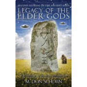 Legacy of the Elder Gods by M. Don Schorn