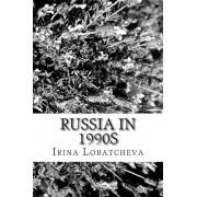 Russia in 1990s by Irina Lobatcheva