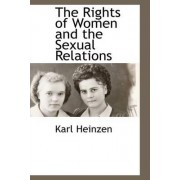 The Rights of Women and the Sexual Relations by Karl Heinzen