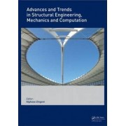 Advances and Trends in Structural Engineering, Mechanics and Computation by Alphose Zingoni