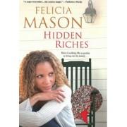 Hidden Riches by Felicia Mason