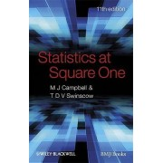 Statistics at Square One by Michael J. Campbell