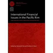 International Financial Issues in the Pacific Rim by Takatoshi Ito