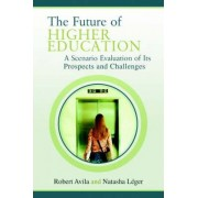 The Future of Higher Education by Natasha Leger
