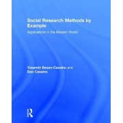 Social Research Methods by Example: Applications in the Modern World