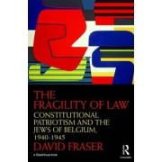 The Fragility of Law by David Fraser