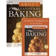 About Professional Baking (Book Only) by Gail D Sokol