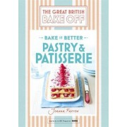 Great British Bake Off - Bake it Better: Pastry & Patisserie No. 8 by Unknown
