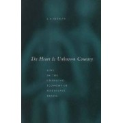 The Heart is Unknown Country by Linda-Anne Rebhun