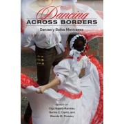 Dancing across Borders by Olga Najera-Ramirez
