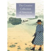 The Creative Collection of American Short Stories by Chronicle Various Authors