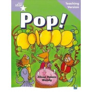 Rigby Star Guided Reading Lilac Level: Pop Teaching Version