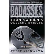 Badasses by Professor of Physics Peter Richmond