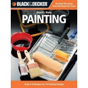 Black & Decker Here's How... Painting by Creative Publishing International