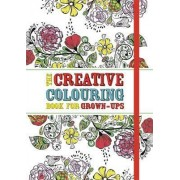 Creative Colouring Book for Grown-Ups by Michael O'Mara