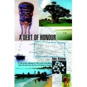A Debt of Honour by Toby Bishop