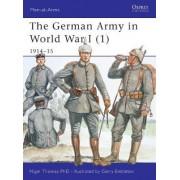 The German Army in World War I: 1914-15 Pt. 1 by Nigel Thomas