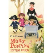 Mary Poppins in the Park by Dr P L Travers