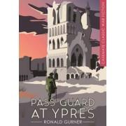 Pass Guard at Ypres by Ronald Gurner