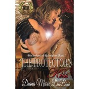 The Protector's Kiss: The Brotherhood of Redemption Book 1