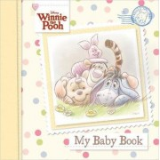 Disney Winnie the Pooh My Baby Book by Parragon Books Ltd