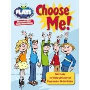 Julia Donaldson Plays Lime/3C Choose Me: Lime/3c by Geraldine Mccaughrean