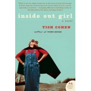 Inside Out Girl by Tish Cohen