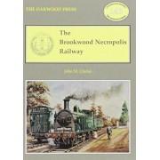 The Brookwood Necropolis Railway by John M. Clarke