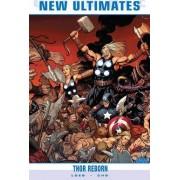 Ultimate Comics New Ultimates Vol.1: Thor Reborn by Jeph Loeb
