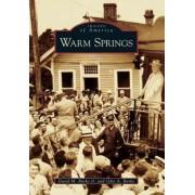 Warm Springs by David M Burke Jr