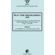 Real Time Programming 1999 1999: Proceedings of the 24th IFAC/IFIP Workshop, Schloss Dagstuhl, Wadern, Saarland, Germany, 30 May-3 June 1999 by A. H. Frigeri