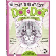 The Greatest Dot-to-Dot Ultimate Series Book 2 by David Kalvitis