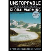 Unstoppable Global Warming by S. Fred Singer