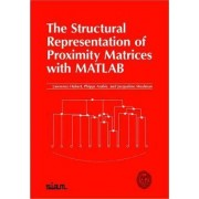 The Structural Representation of Proximity Matrices with MATLAB by Lawrence J. Hubert