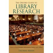 The Oxford Guide to Library Research by Thomas Mann