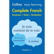 Easy Learning French Complete Grammar, Verbs and Vocabulary (3 books in 1) by Collins Dictionaries