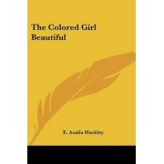 The Colored Girl Beautiful by E Azalia Hackley