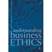 Understanding Business Ethics by Roger Bradburn