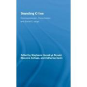 Branding Cities by Stephanie Hemelryk Donald
