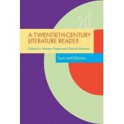 A Twentieth Century Literature Reader by Suman Gupta